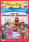 Thea Stilton 19 Thea Stilton And The Chocolate Sabotage