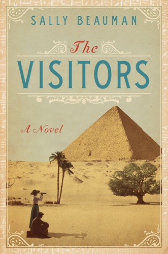 Sally Beauman - The Visitors