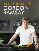In cucina con Gordon Ramsay (edizione speciale) Book Cover