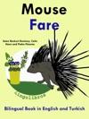 Bilingual Book In English And Turkish Mouse - Fare - Learn Turkish Series