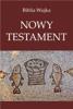 Przekład Jakuba Wujka - Biblia Wujka. Nowy Testament. artwork