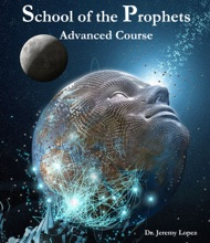 School Of The Prophets- Advanced Course