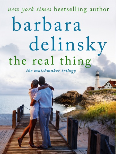 Barbara Delinsky - The Real Thing