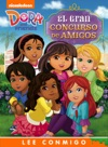 El Gran Concurso De Amigos Dora And Friends Ediciones Narradas