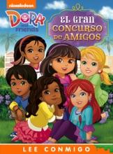 El Gran Concurso De Amigos (Dora And Friends) (Ediciones Narradas)