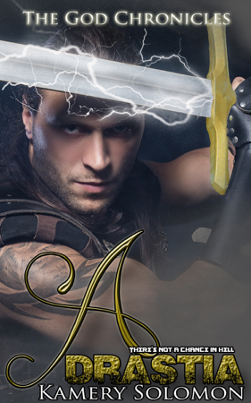 Adrastia (The God Chronicles #4) - Kamery Solomon