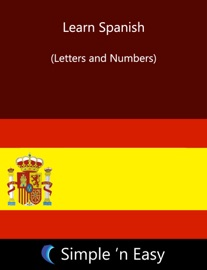 Learn Spanish Letters And Numbers