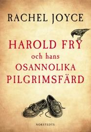 Harold Fry och hans osannolika pilgrimsfärd PDF Download
