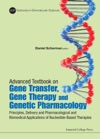 Advanced Textbook On Gene Transfer Gene Therapy And Genetic Pharmacology