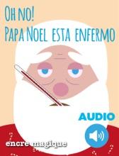 Oh No, Papa Noel Esta Enfermo