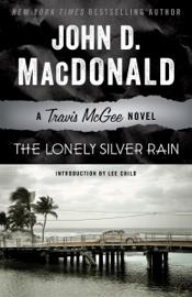 The Lonely Silver Rain book