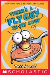 Fly Guy 12 Theres A Fly Guy In My Soup