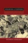 Speaking Of Flowers