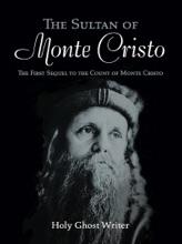 The Sultan of Monte Cristo: First Sequel to The Count of Monte Cristo