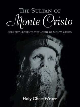 The Sultan of Monte Cristo: First Sequel to The Count of Monte Cristo image