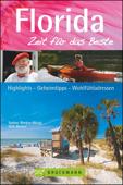 Reiseführer Florida – Zeit für das Beste