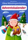 Elkes Minutengeschichten - Adventskalender