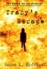 Tracy's Escape