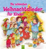 Die schönsten Weihnachtslieder für Kinder