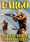 Fargo 4 Apache Raiders