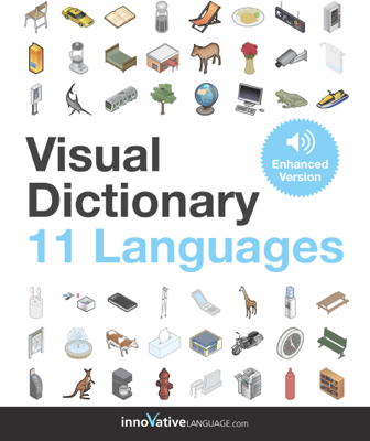 Visual Dictionary - 11 Languages (Enhanced Version) - Innovative Language Learning, LLC book