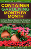 Gloria Daniels - Container Gardening Month by Month grafismos