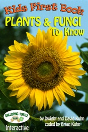 Kids First Book - Plants & Fungi to Know