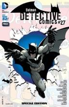 Detective Comics #27 Special Edition (Batman 75 Day Comic 2014) (2014- ) #1