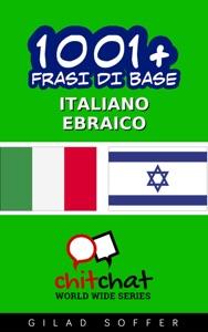 1001+ Frasi di Base Italiano - Ebraico da Gilad Soffer