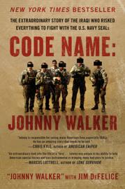 Code Name: Johnny Walker - Johnny Walker & Jim DeFelice book summary