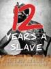Twelve Years a Slave (Illustrated)