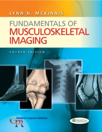 Fundamentals of Musculoskeletal Imaging, 4th Edition - Lynn N. McKinnis