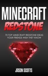 Minecraft Redstone 70 Top Minecraft Redstone Ideas Your Friends Wish They Know