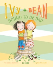 Ivy And Bean Bound To Be Bad