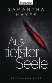 Aus tiefster Seele - Samantha Hayes by  Samantha Hayes PDF Download
