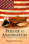 Prelude To Assassination