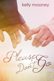 Please Don't Go book