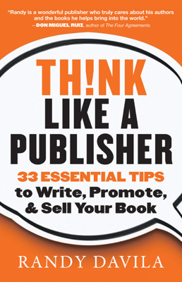Think Like a Publisher - Randy Davila book