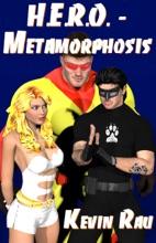 H.E.R.O.: Metamorphosis