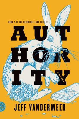 Authority - Jeff VanderMeer book