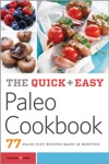 The Quick  Easy Paleo Cookbook 77 Paleo Diet Recipes Made In Minutes
