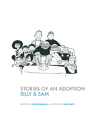 Stories of an Adoption: Billy and Sam Find a New Mum and Dad