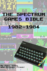 THE SPECTRUM GAMES BIBLE