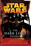 The Dark Lord Trilogy Star Wars