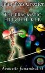 The Pragmatic Hitchhiker
