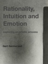 Rationality Intuition And Emotion