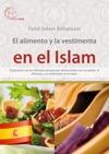 EL Alimento Y La Vestimenta En El Islam