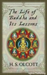 The Life Of Buddha And Its Lessons Illustrated  FREE Audiobook Download Link