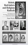 Rebels Redbaiters And Religious Radicals  New Insights Into The Birmingham Church Bombing And Modern Racial Terrorism