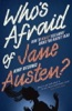 Who's Afraid Of Jane Austen? How To Really Talk About Books You Haven't Read